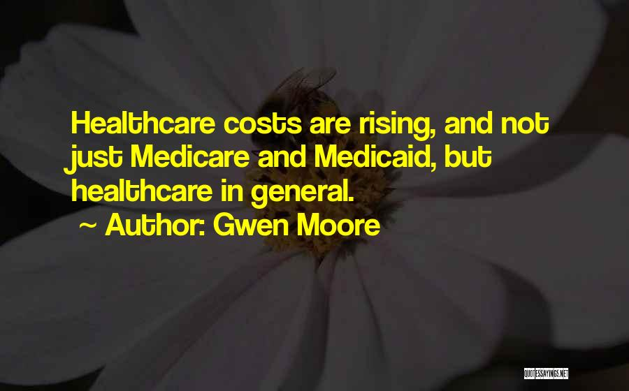 Gwen Moore Quotes 652259