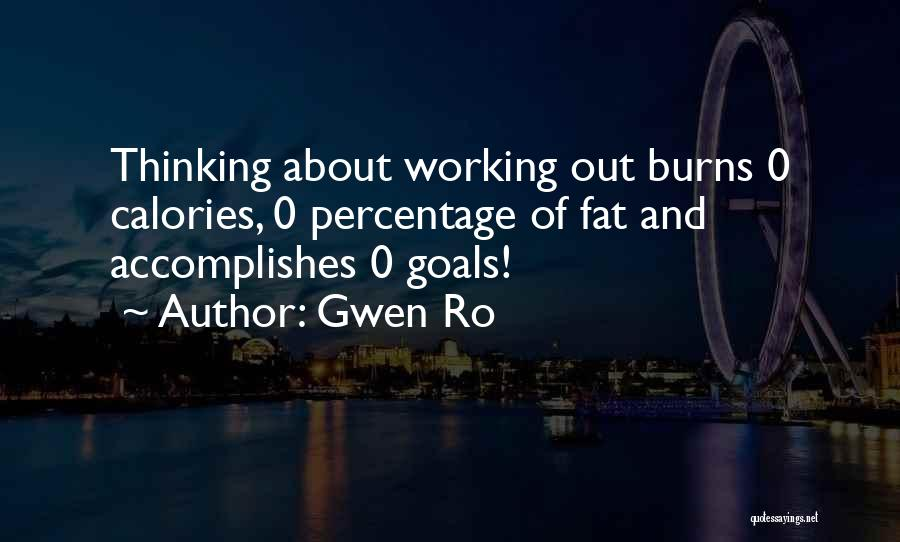 Gwen Ro Quotes 1104683