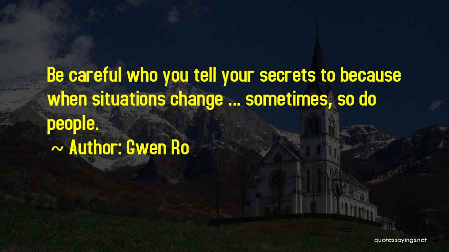 Gwen Ro Quotes 774082