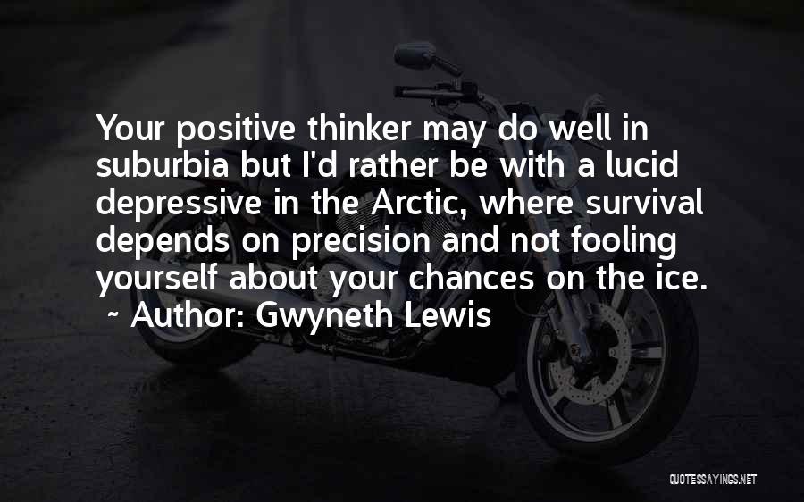 Gwyneth Lewis Quotes 1823932