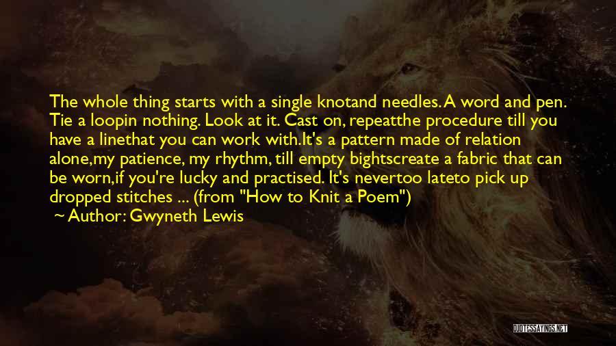 Gwyneth Lewis Quotes 1855145