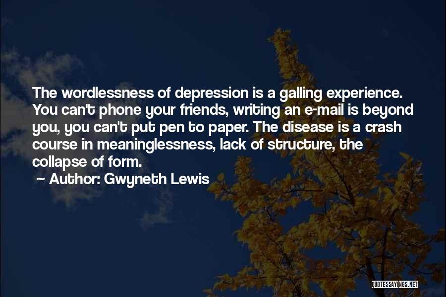 Gwyneth Lewis Quotes 905362