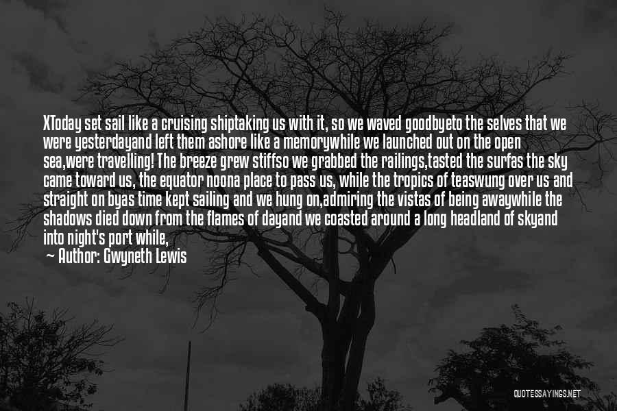 Gwyneth Lewis Quotes 924300