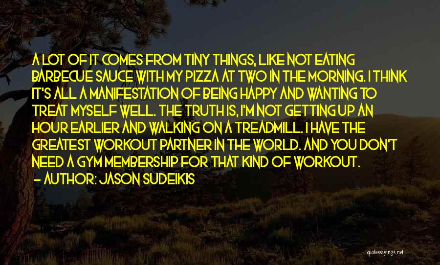 Gym Partner Quotes By Jason Sudeikis