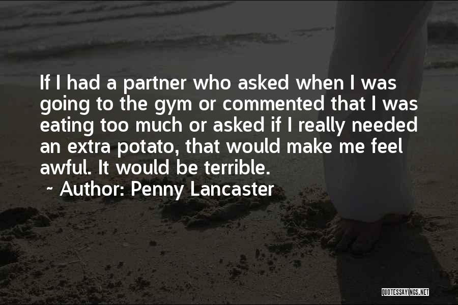 Gym Partner Quotes By Penny Lancaster