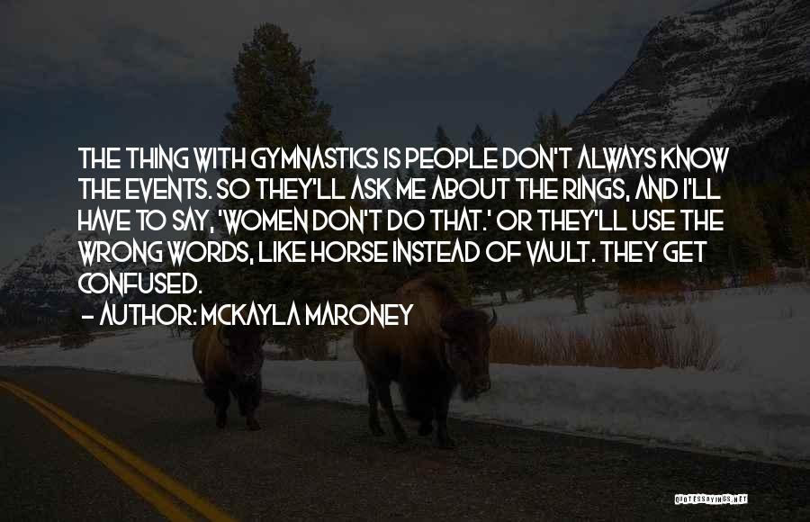 Gymnastics Vault Quotes By McKayla Maroney