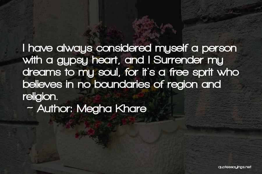 Gypsy Free Spirit Quotes By Megha Khare