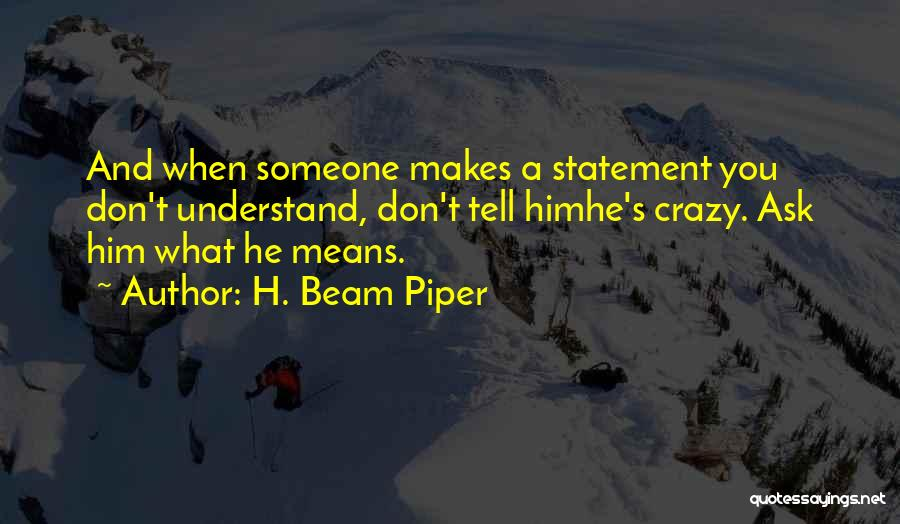 H. Beam Piper Quotes 1240428
