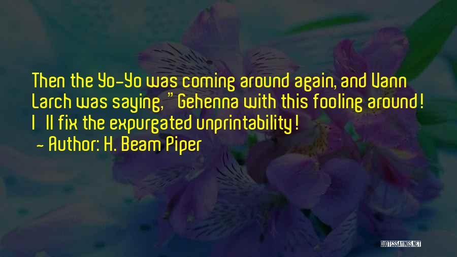 H. Beam Piper Quotes 1462230