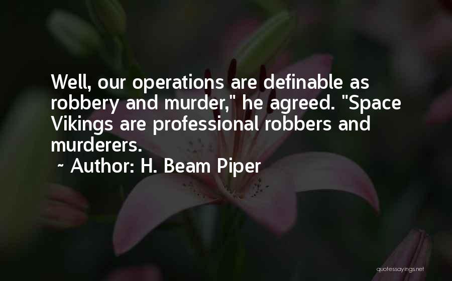H. Beam Piper Quotes 1833153
