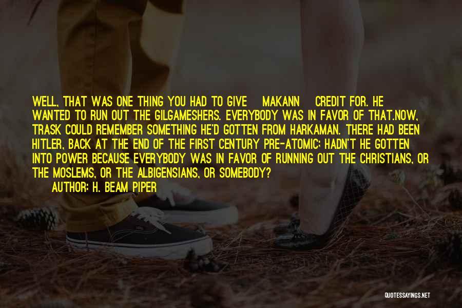 H. Beam Piper Quotes 1897036