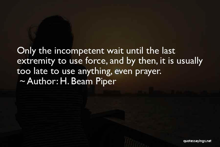 H. Beam Piper Quotes 341369