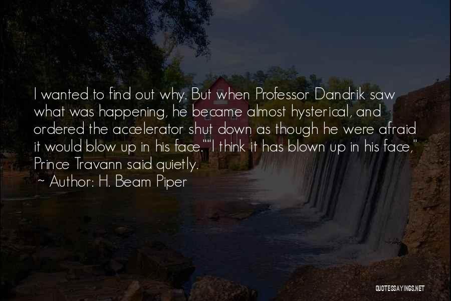 H. Beam Piper Quotes 417425