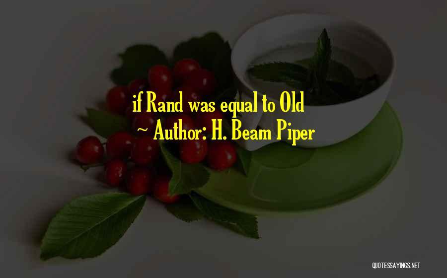 H. Beam Piper Quotes 436880