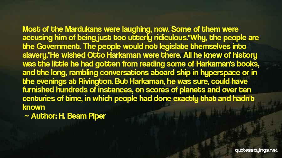 H. Beam Piper Quotes 468894
