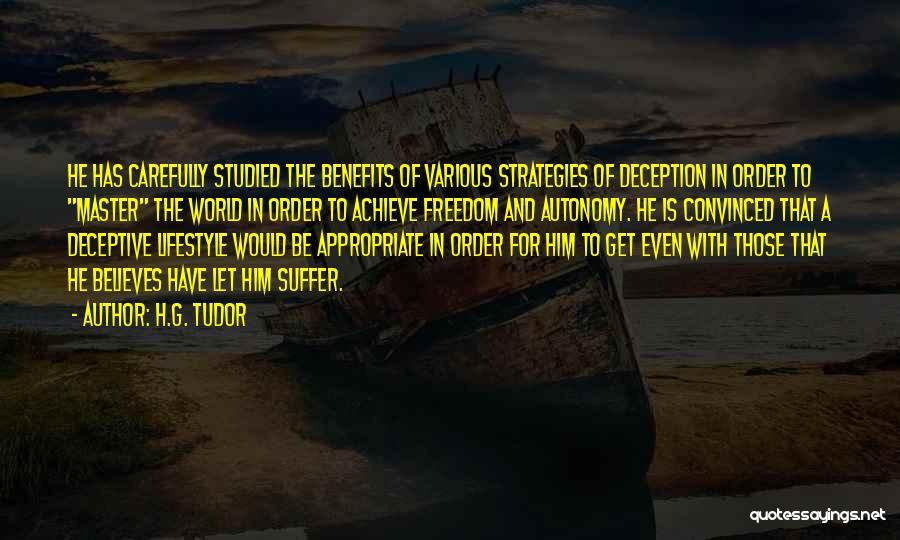 H.G. Tudor Quotes 1252516