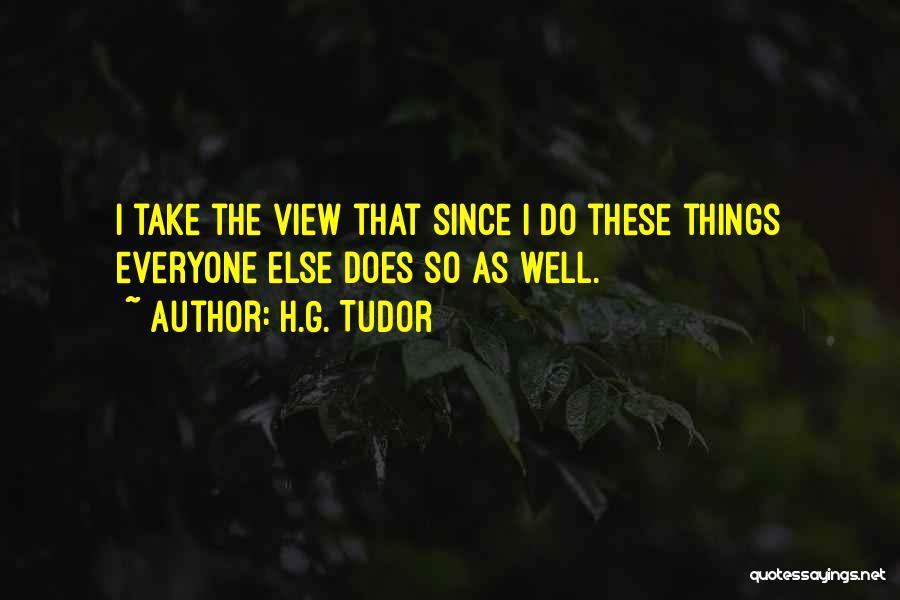 H.G. Tudor Quotes 1318376