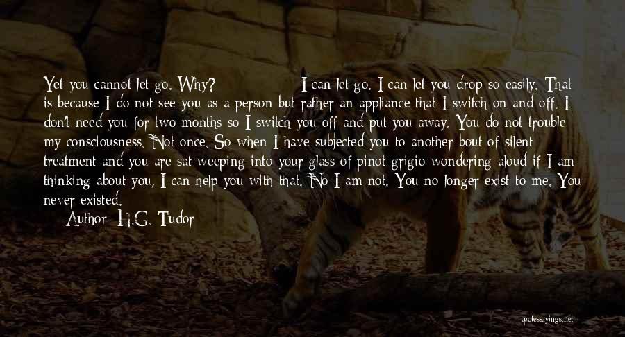 H.G. Tudor Quotes 916595