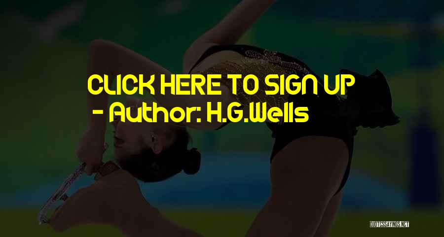 H.G.Wells Quotes 433610