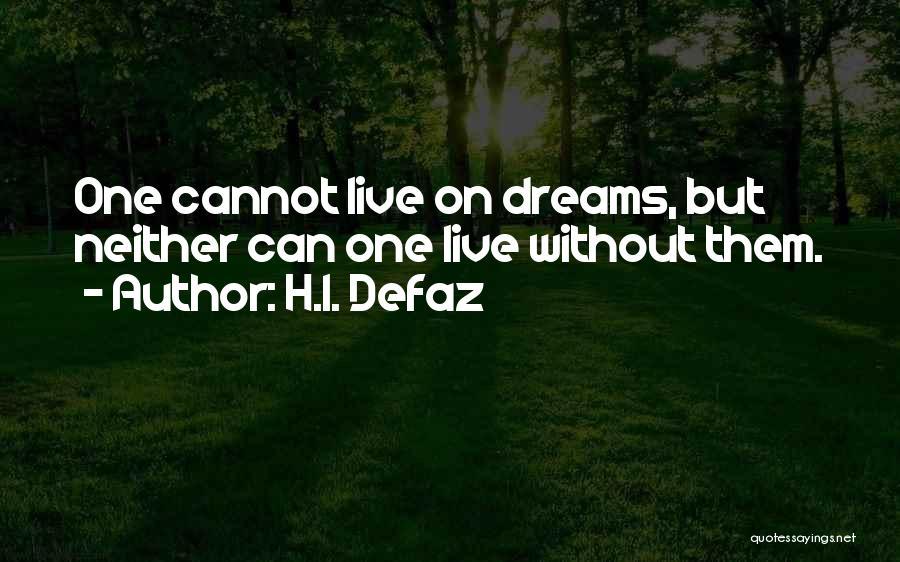 H.I. Defaz Quotes 424624