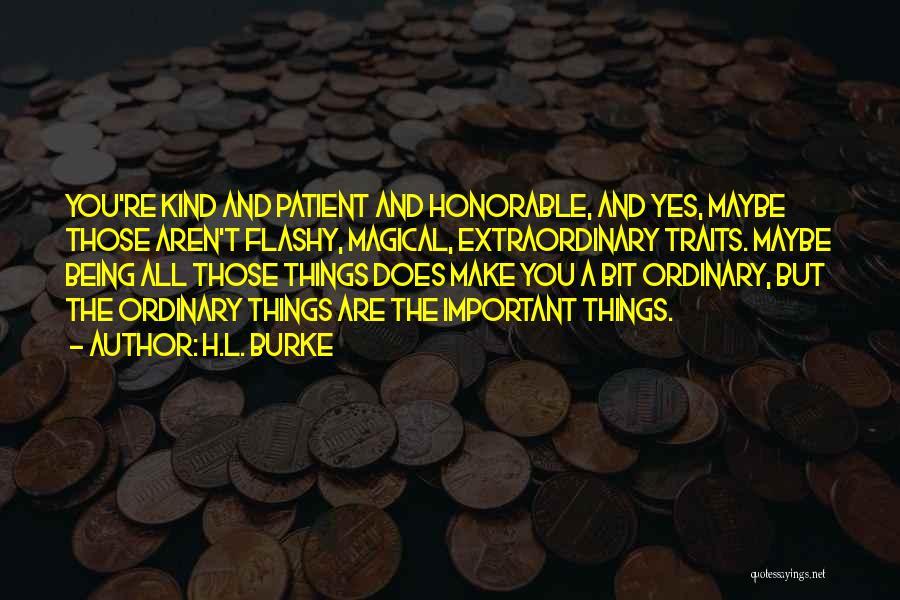 H.L. Burke Quotes 2033122