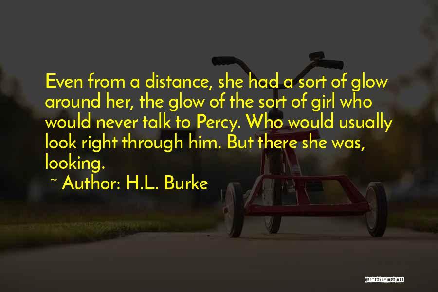 H.L. Burke Quotes 392390