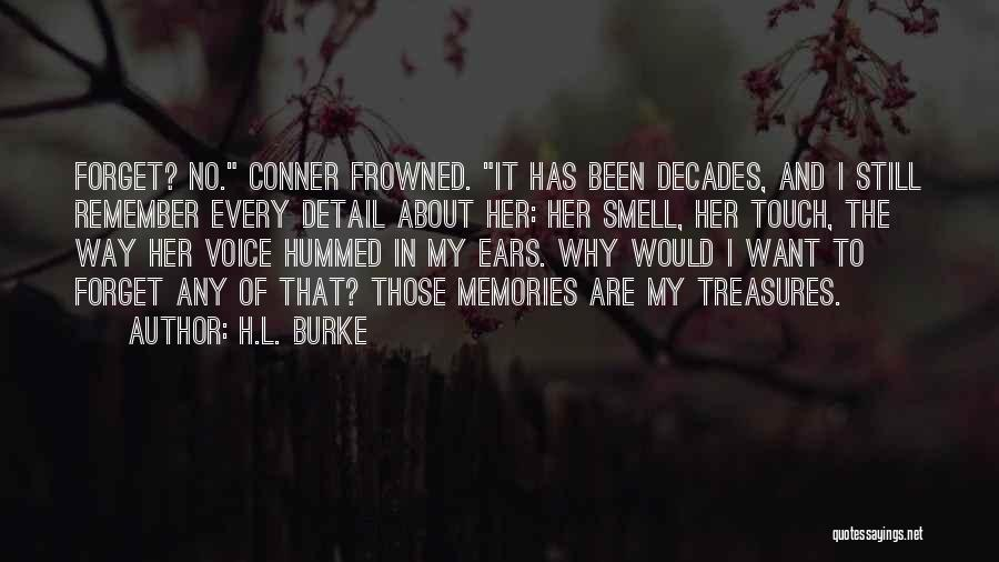 H.L. Burke Quotes 494201