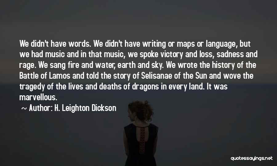 H. Leighton Dickson Quotes 1326940