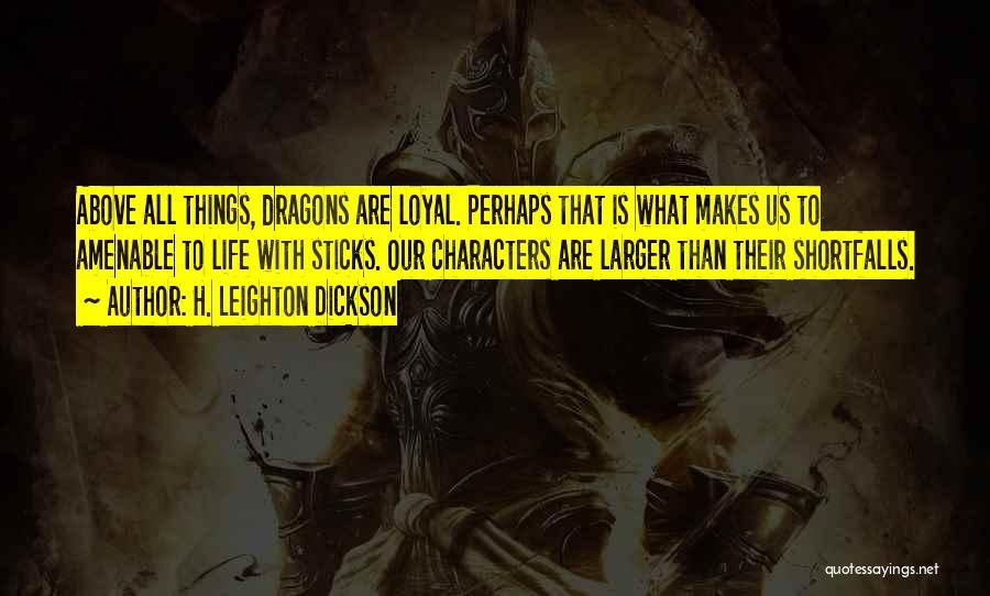 H. Leighton Dickson Quotes 1419361