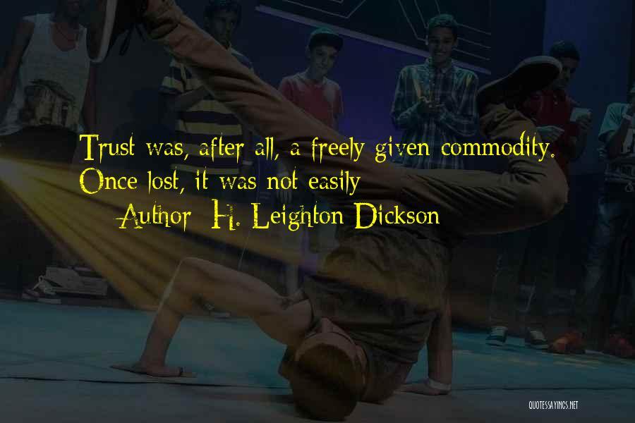 H. Leighton Dickson Quotes 1507269