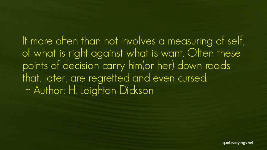 H. Leighton Dickson Quotes 2064605