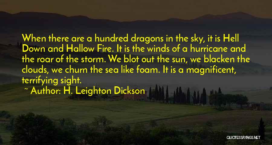 H. Leighton Dickson Quotes 350457