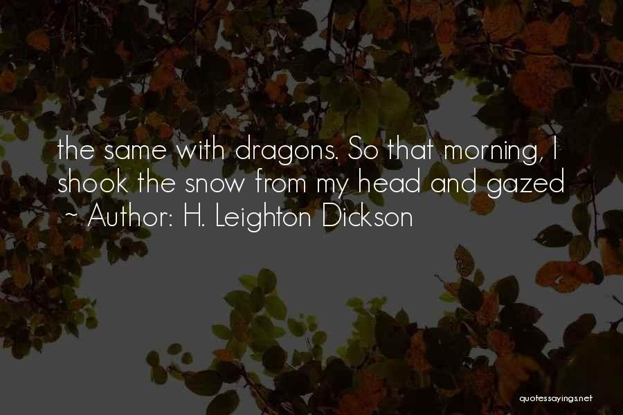 H. Leighton Dickson Quotes 466466