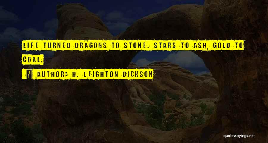 H. Leighton Dickson Quotes 868885