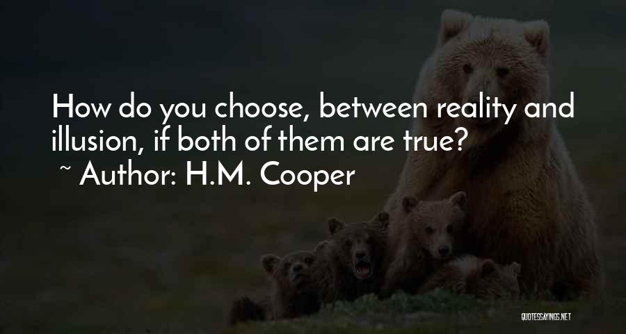 H.M. Cooper Quotes 1168990