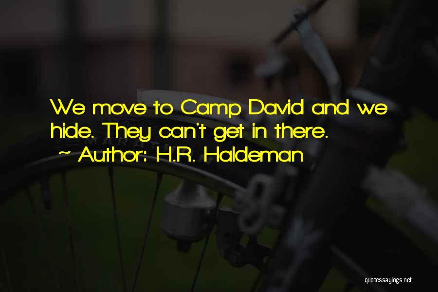 H.R. Haldeman Quotes 1080594