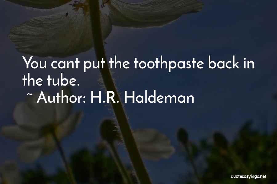 H.R. Haldeman Quotes 297987