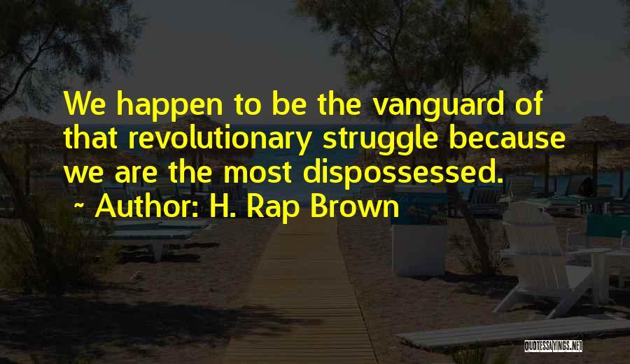 H. Rap Brown Quotes 1077827