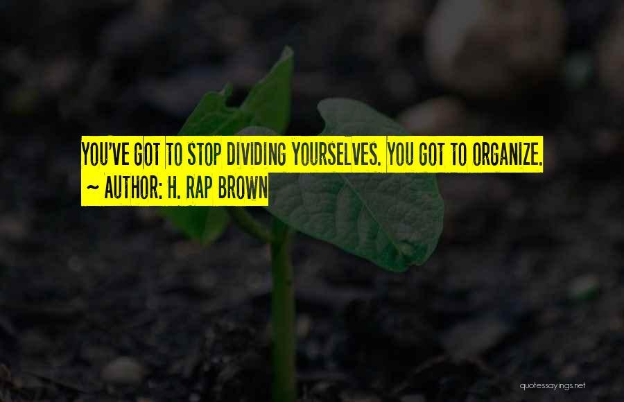 H. Rap Brown Quotes 1131989