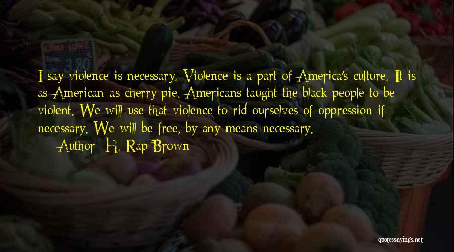 H. Rap Brown Quotes 1222425