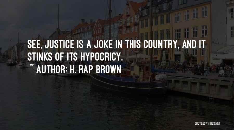 H. Rap Brown Quotes 1259388