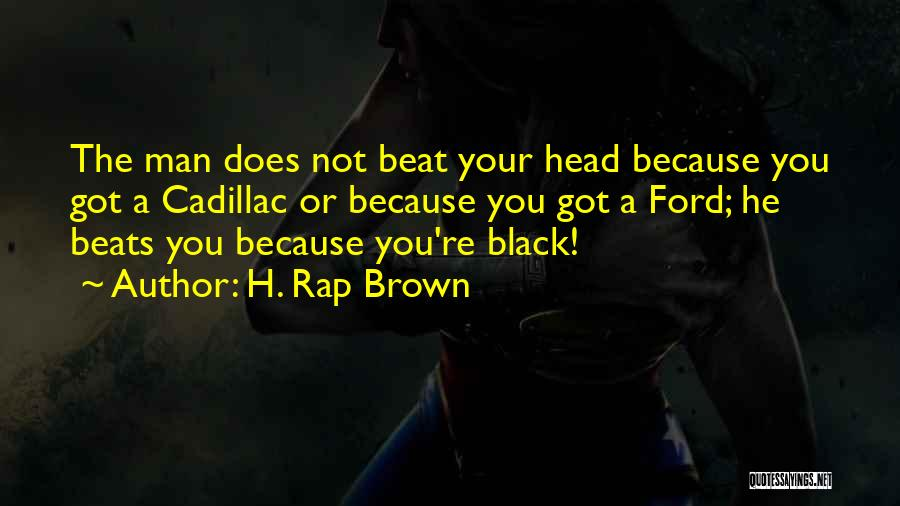 H. Rap Brown Quotes 1264879