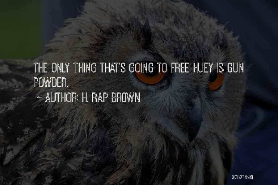 H. Rap Brown Quotes 1512770