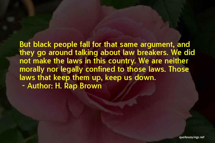 H. Rap Brown Quotes 1662471