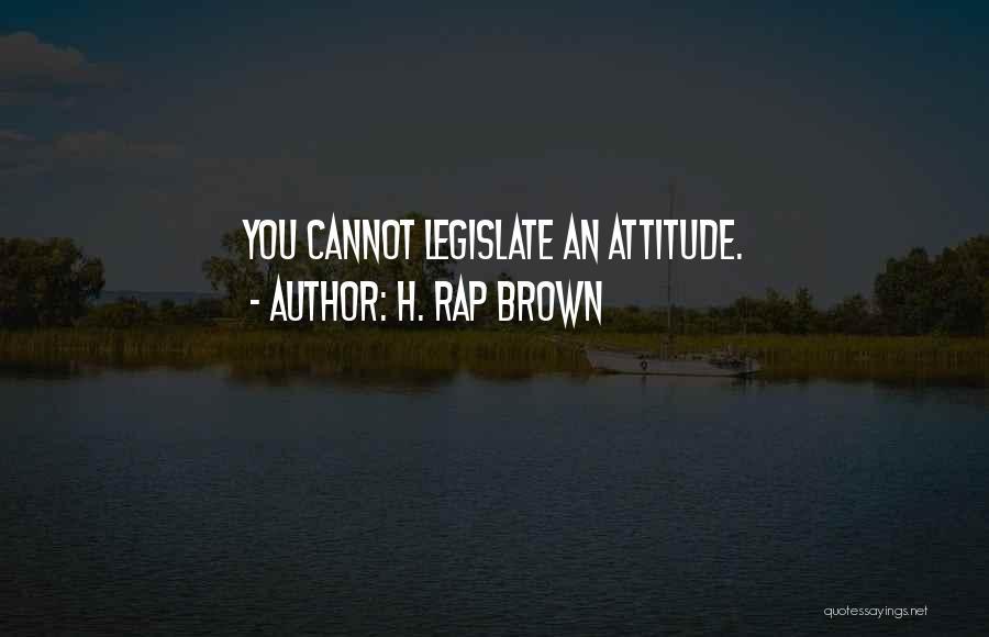H. Rap Brown Quotes 1829736