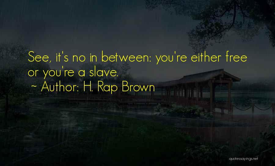 H. Rap Brown Quotes 1850575