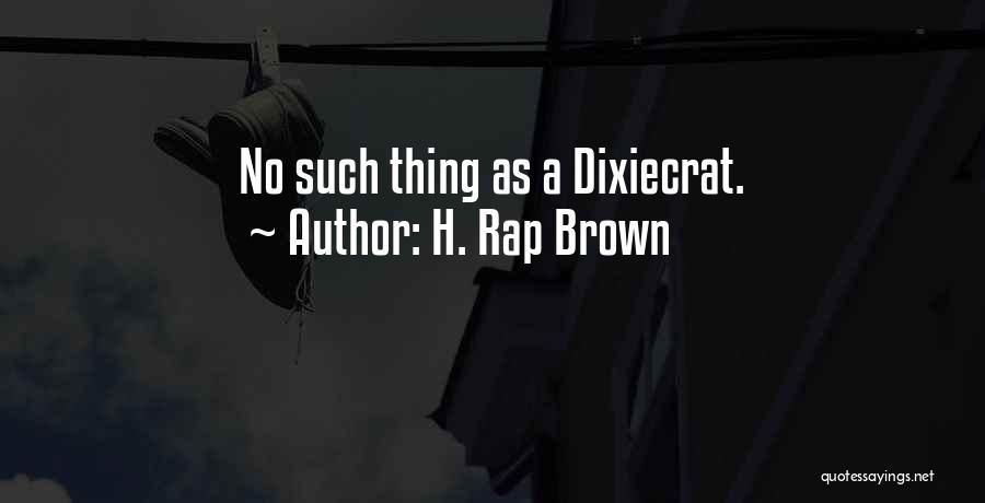 H. Rap Brown Quotes 664942