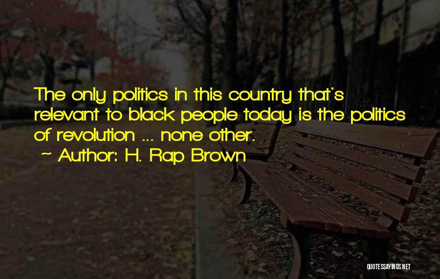 H. Rap Brown Quotes 725605