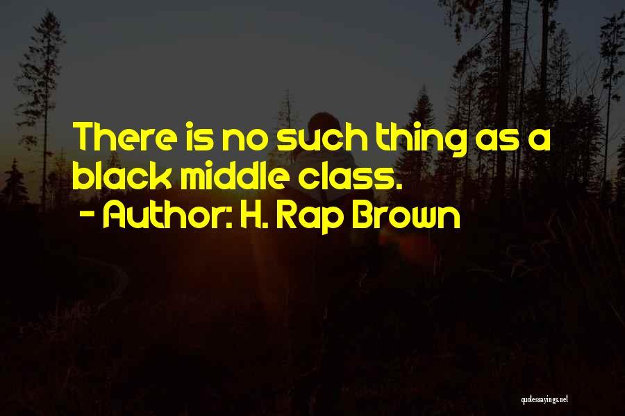 H. Rap Brown Quotes 842377
