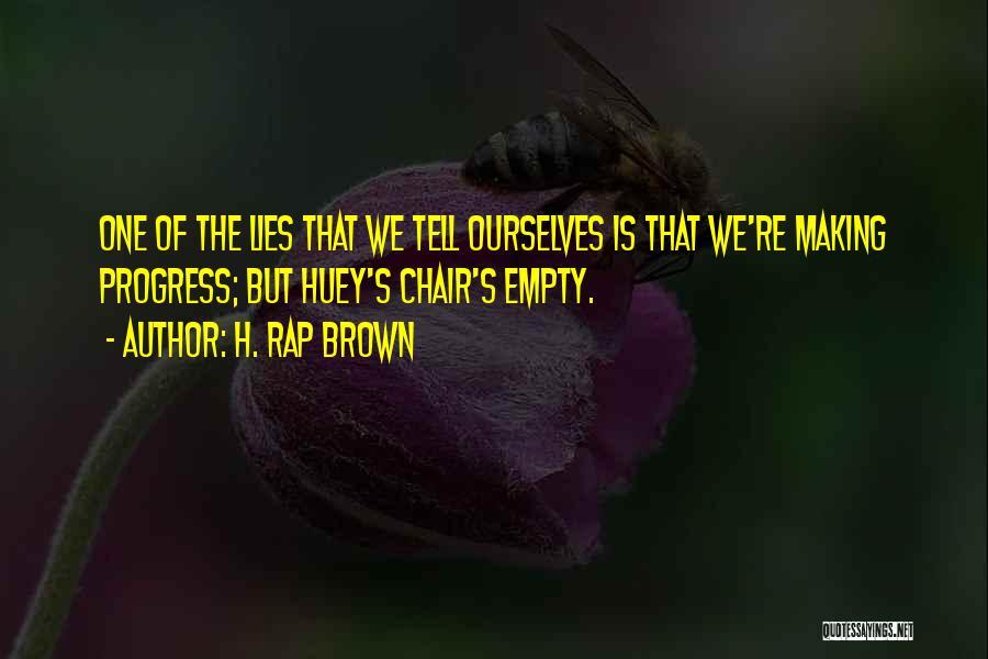 H. Rap Brown Quotes 873637